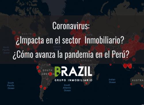 Coronavirus ¿Impacta en el sector inmobiliario? ¿Cómo avanza la pandemia en Perú?